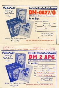 Bild 3: OM Martins QSL-Karten der Empfangsstation DM-0827/G und der Sendestation DM2APG, mit den damaligen Mitteln recht attraktiv gemacht. (Folgende Bilder: Familie Merbt)