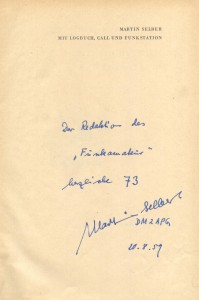 """Bild 9: Persönliche Widmung für den Funkamateur in dem Belegexemplar des Buches """"Mit Logbuch, Call und Funkstation"""". Das Original befindet sich heute im GFGF-Archiv, Hainichen."""